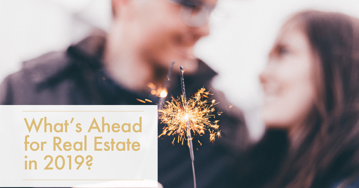 What's Ahead For Real Estate, Housing Prices, And Interest Rates In 2019